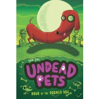 Hour of the Doomed Dog (Undead Pets #8)